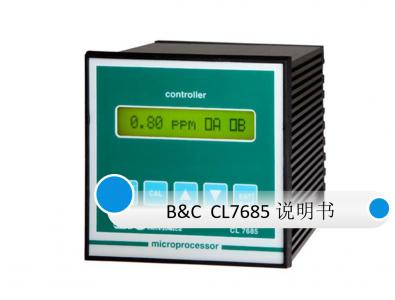 B&C匹磁CL7685余氯监控仪使用说明